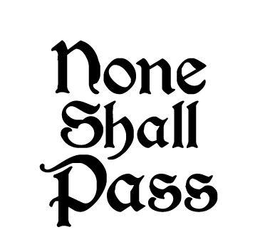 none.shall.pass