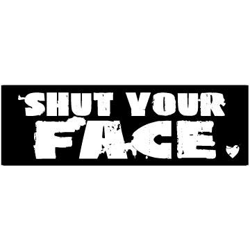 Shut your face roller derby sticker