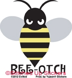Mini Bee-Otch Sticker