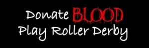 DONATE BLOOD PLAY ROLLER DERBY Sticker