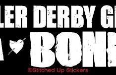 ROLLER DERBY GIVES ME A BONER Roller Derby Sticker
